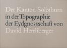 Der Kanton Solothurn - David Herrliberger