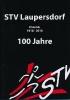 100 Jahre STV Laupersdorf