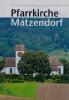 Pfarrkirche Matzendorf